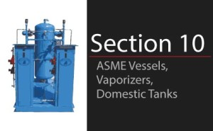 ASME Vessels, Vaporizers & Domestic Tanks