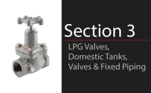 LPG Valves, Domestic Tank Valves & Fixed Piping
